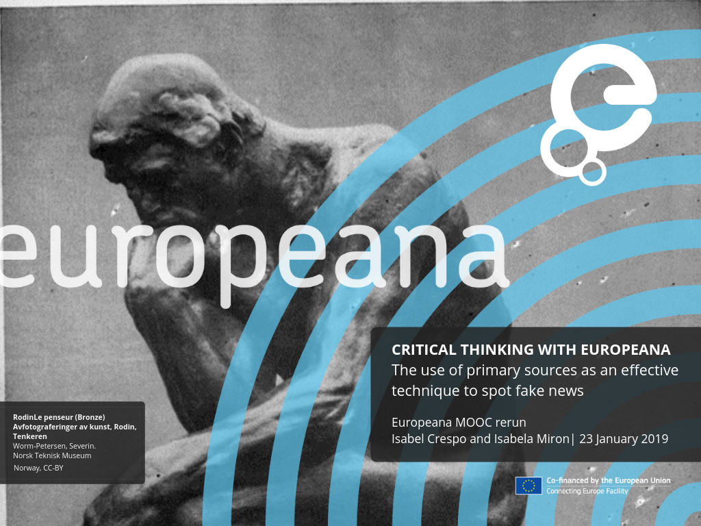 Critical thinking with Europeana webinar: the use of primary sources as an effective technique to spot fake news